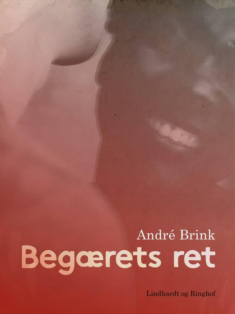 Begærets ret af André Brink