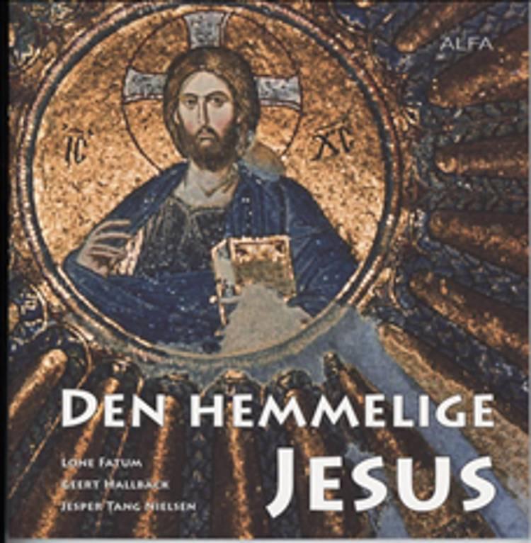 Den hemmelige Jesus af Geert Hallbäck, Lone Fatum og Jesper Tang Nielsen