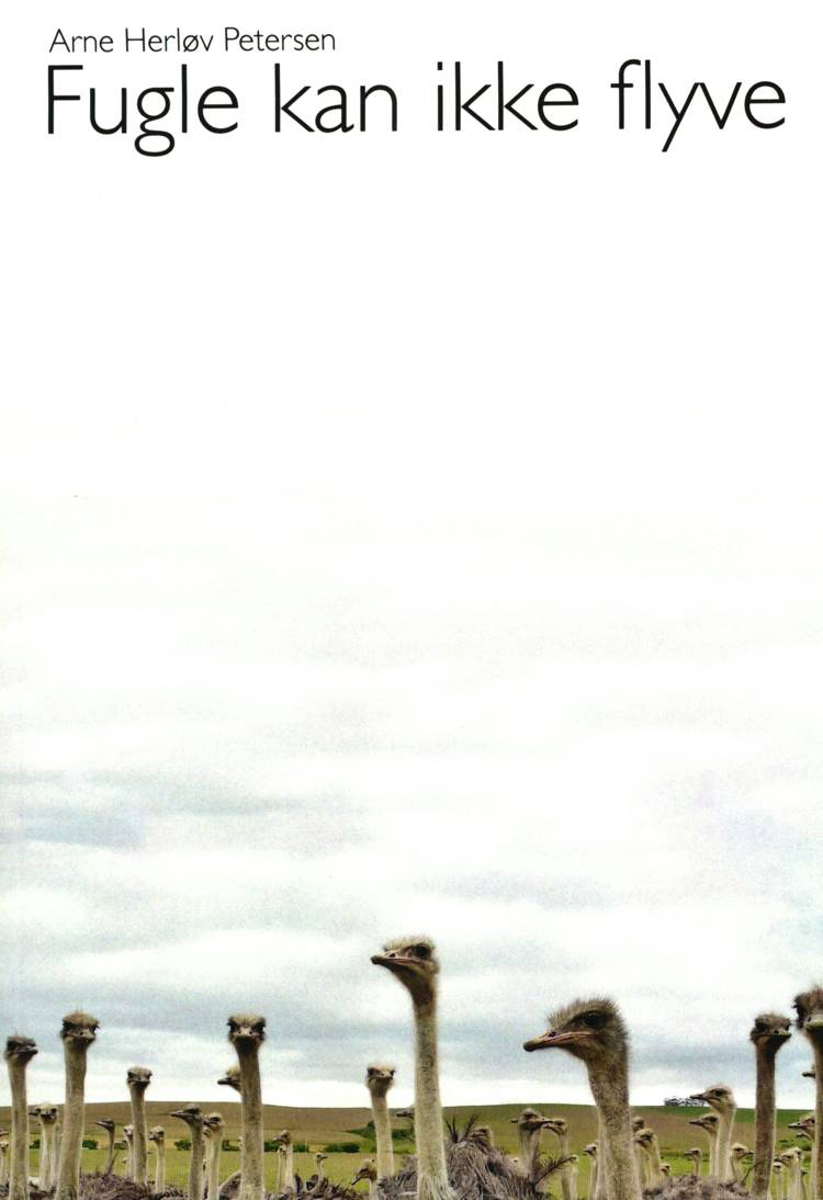 Fugle kan ikke flyve af Arne Herløv Petersen