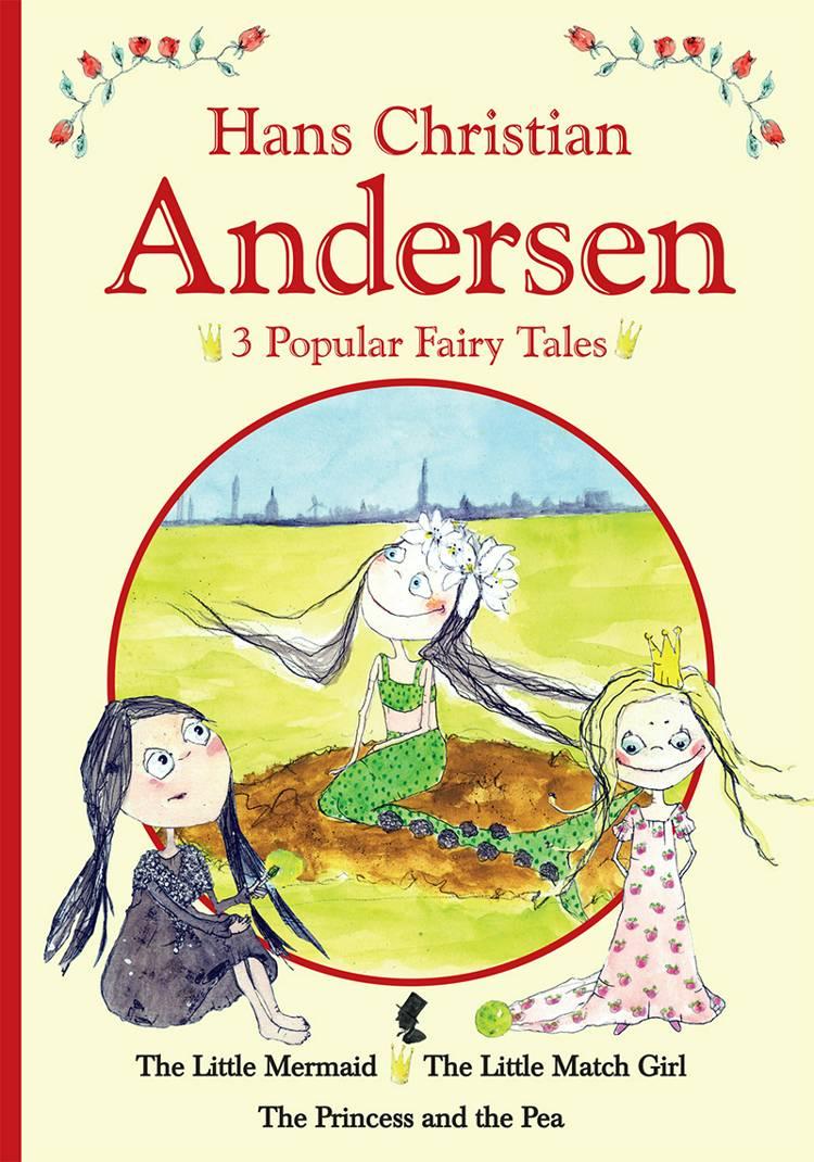 3 popular fairy tales I af H.C. Andersen