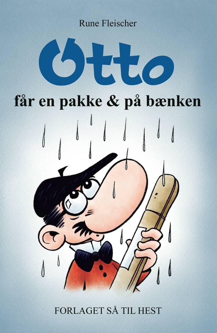 Otto får en pakke & på bænken af Rune Fleischer
