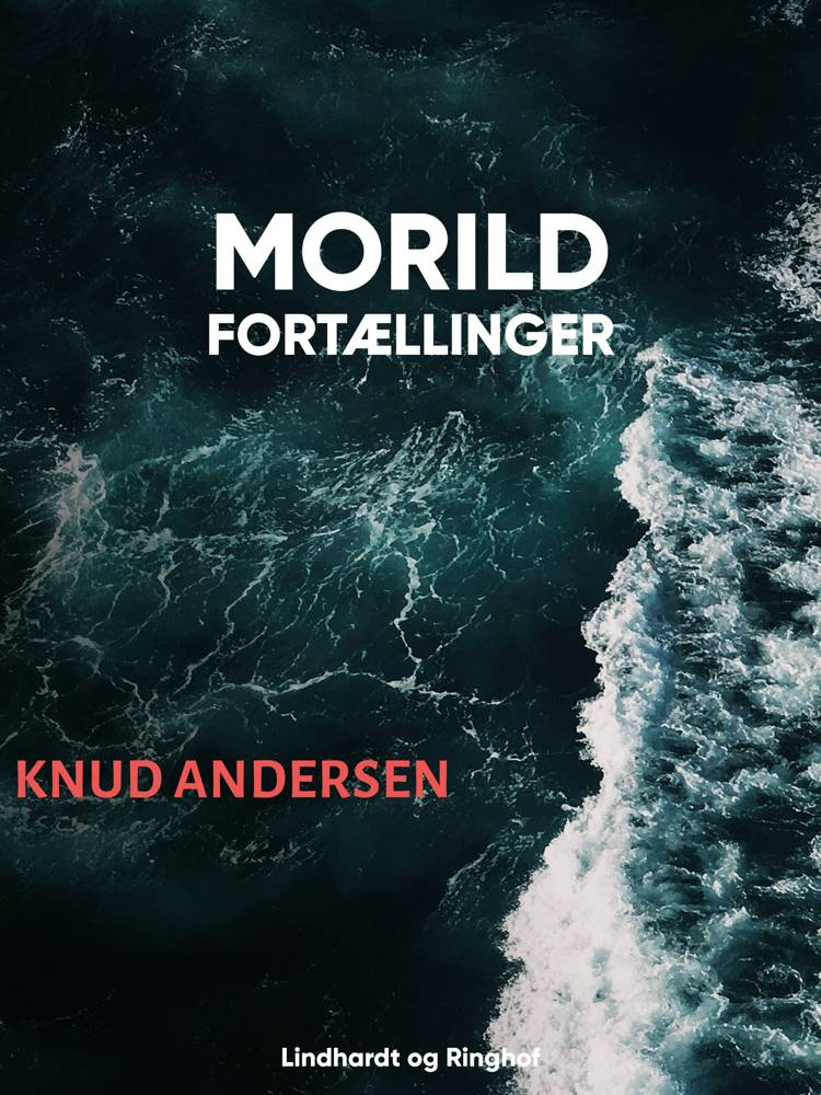 Morild: Fortællinger af Knud Andersen