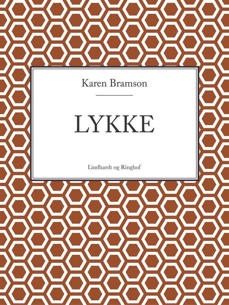 Lykke af Karen Bramson