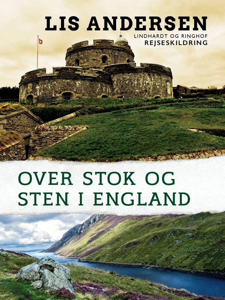 Over stok og sten i England af Lis Andersen