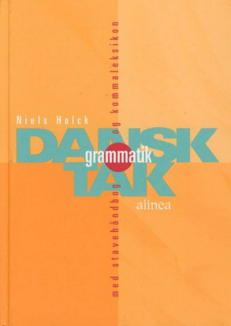 Dansk grammatik tak af Niels Holck