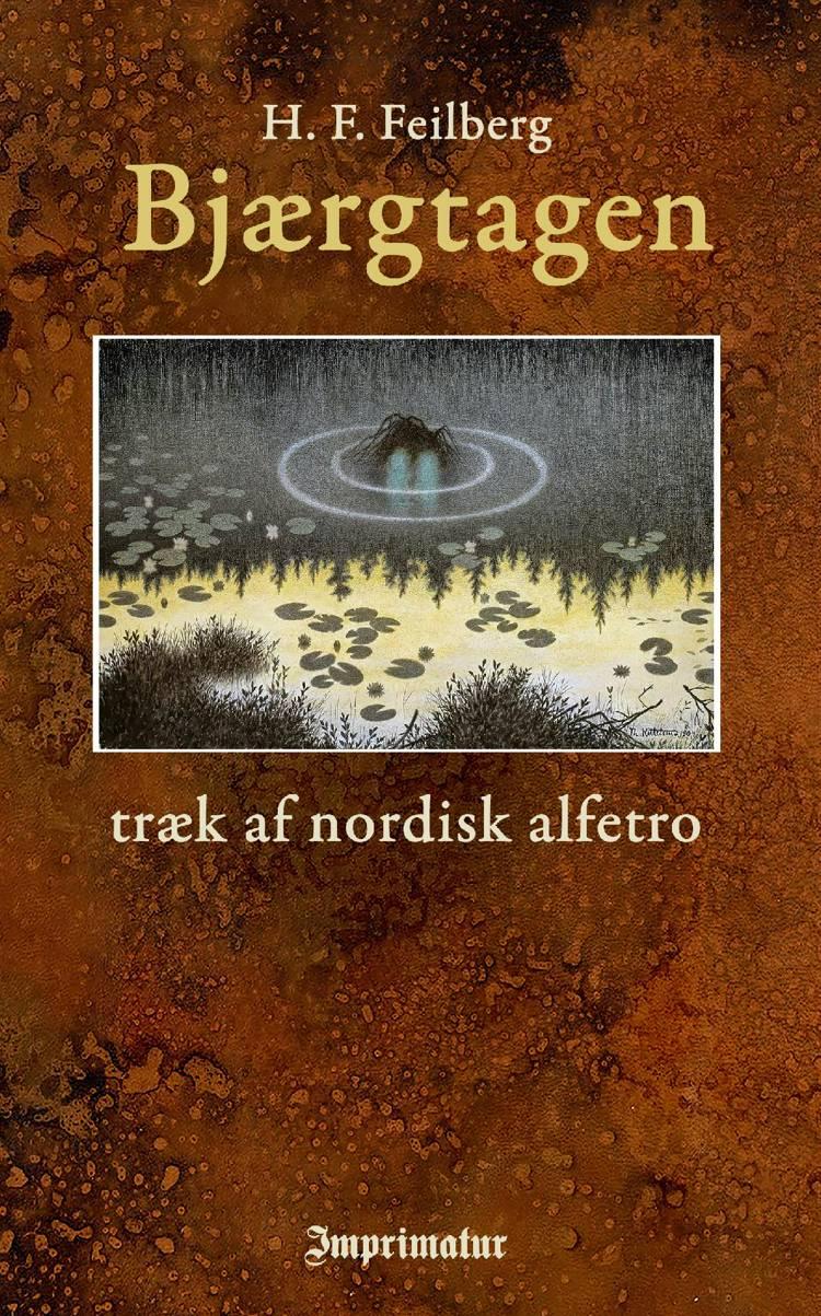 Bjærgtagen - træk af nordisk alfetro af H. F. Feilberg