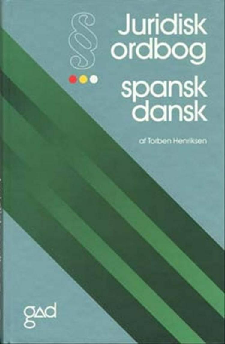 Juridisk ordbog spansk-dansk af Torben Henriksen