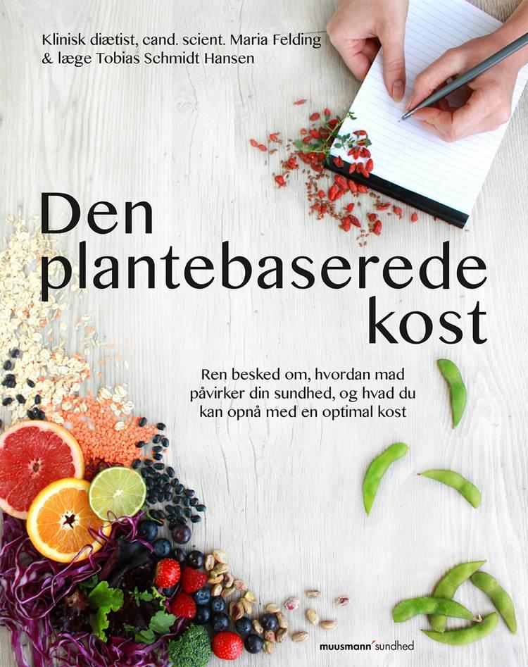 Den plantebaserede kost af Tobias Schmidt Hansen og Maria Felding
