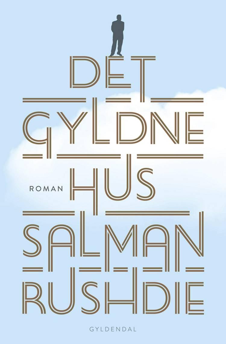 Det gyldne hus af Salman Rushdie