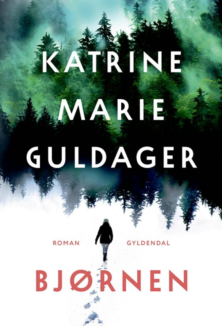Bjørnen af Katrine Marie Guldager
