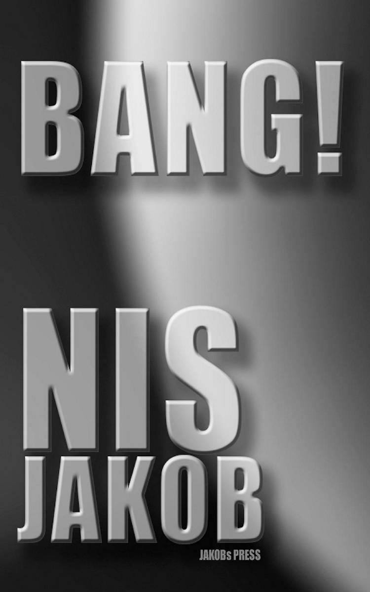Bang! af Nis Jakob
