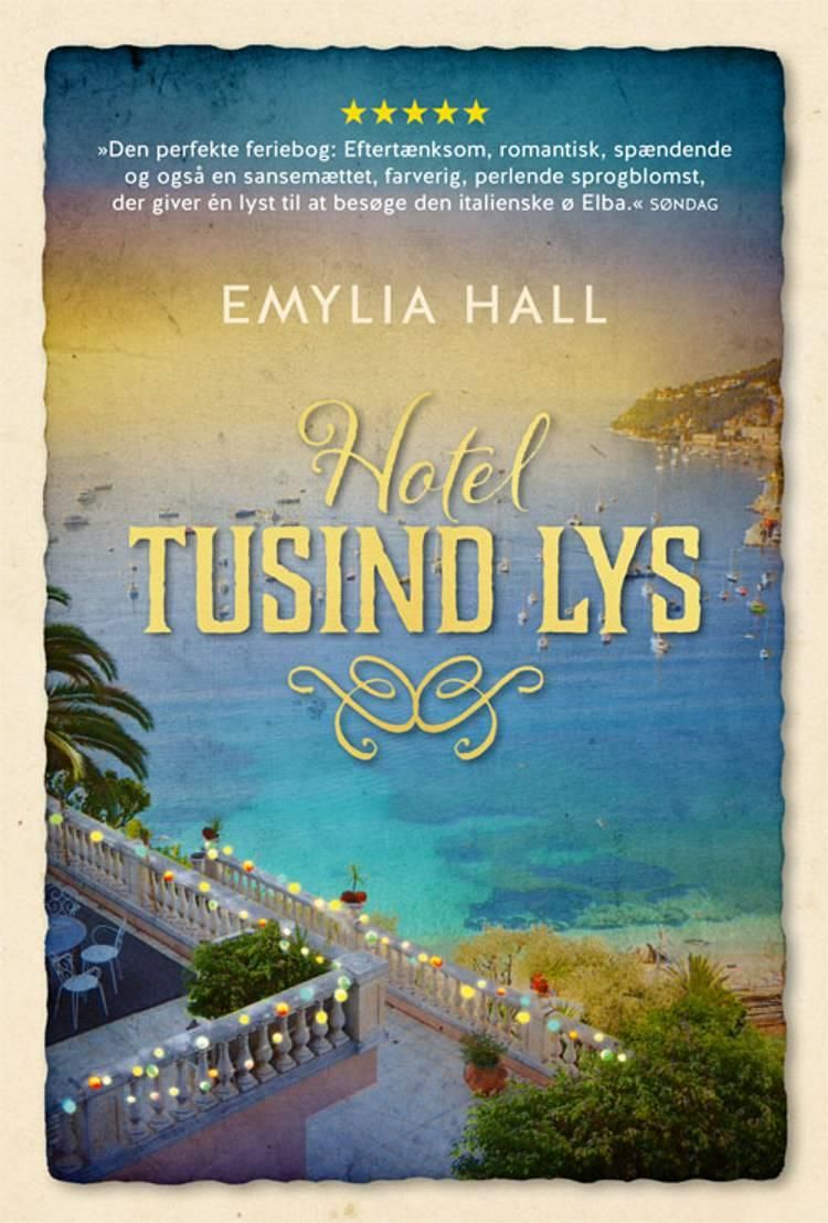 Hotel tusind lys af Emylia Hall