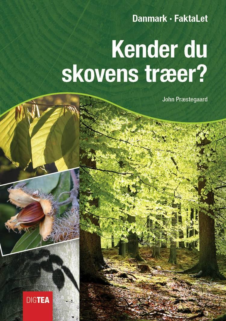 Kender du skovens træer? af John Præstegaard