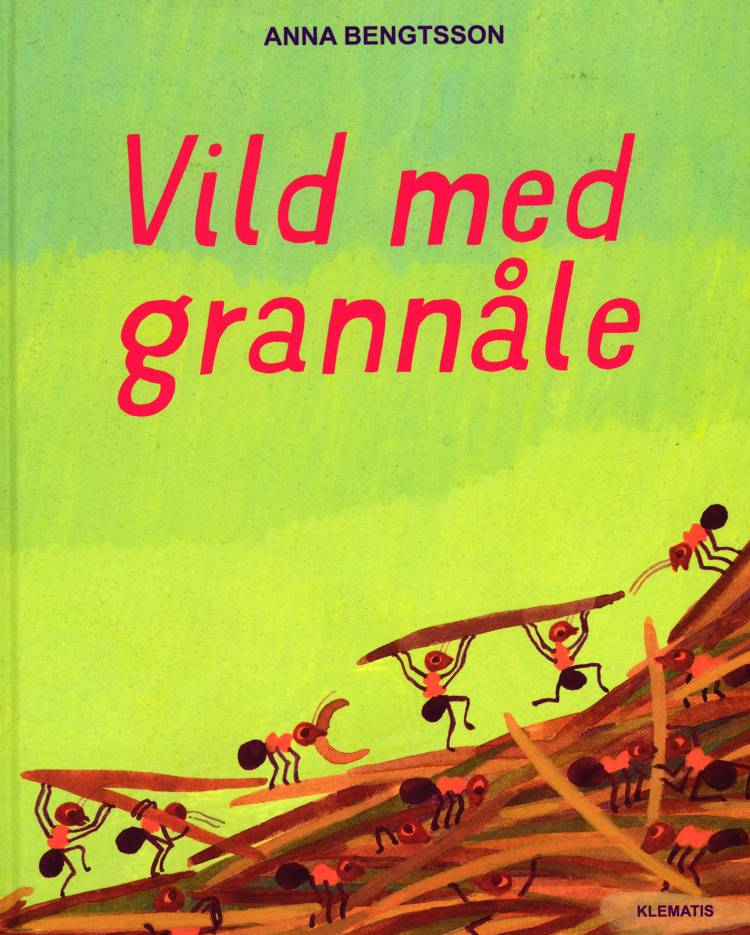 Vild med grannåle af Anna Bengtsson