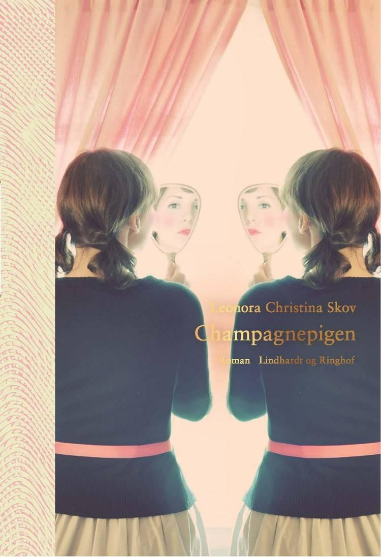 Champagnepigen af Leonora Christina Skov