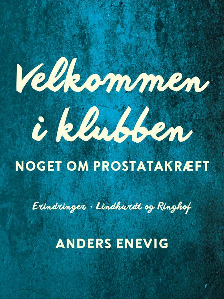Velkommen i klubben af Anders Enevig