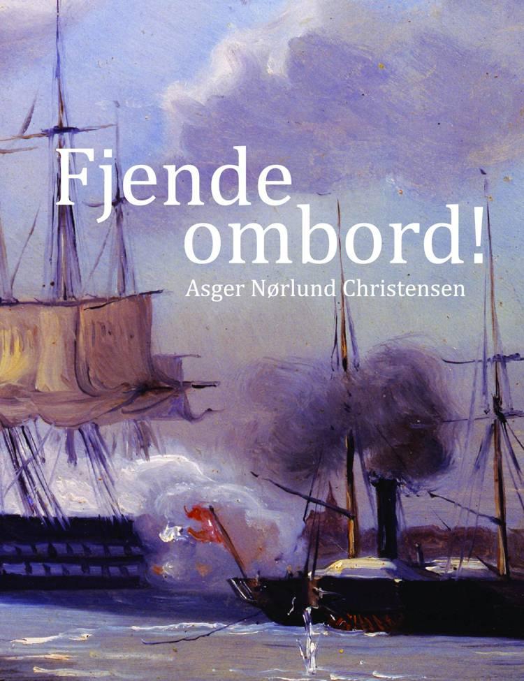 Fjende ombord! af Asger Nørlund Christensen
