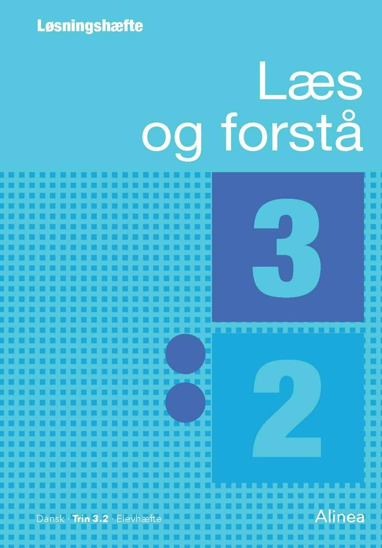 Læs og forstå, Løsningshæfte 3, 2 af Anton Nielsen og Lavra Enevoldsen