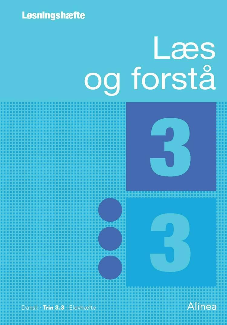 Læs og forstå, Løsningshæfte 3, 3 af Anton Nielsen og Lavra Enevoldsen