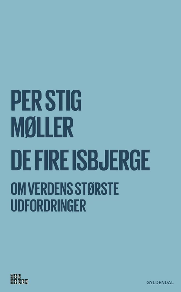 De fire isbjerge af Per Stig Møller