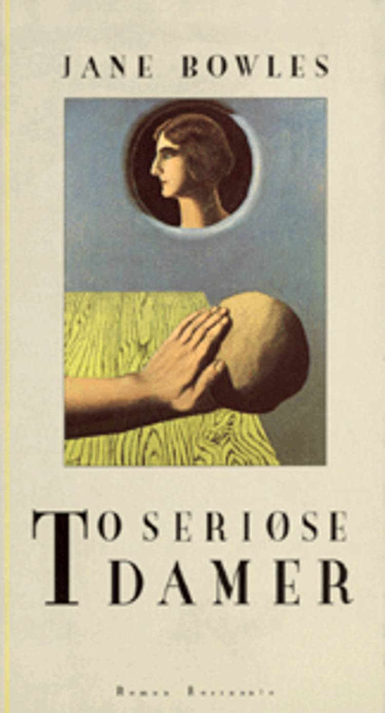 To seriøse damer af Jane Bowles