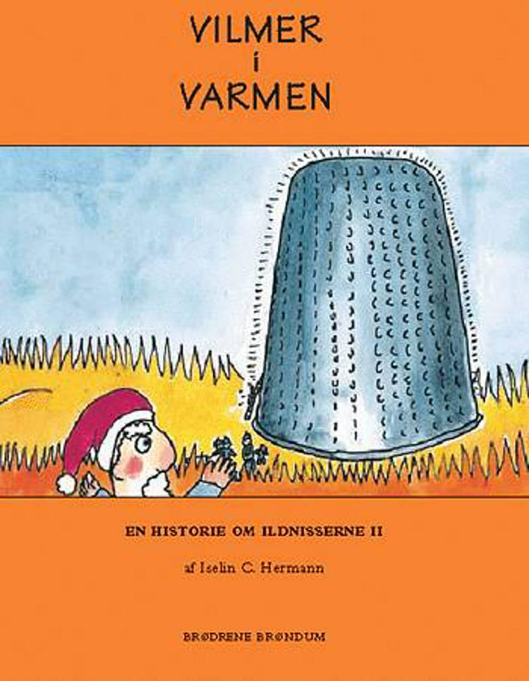 Vilmer i varmen af Iselin C. Hermann