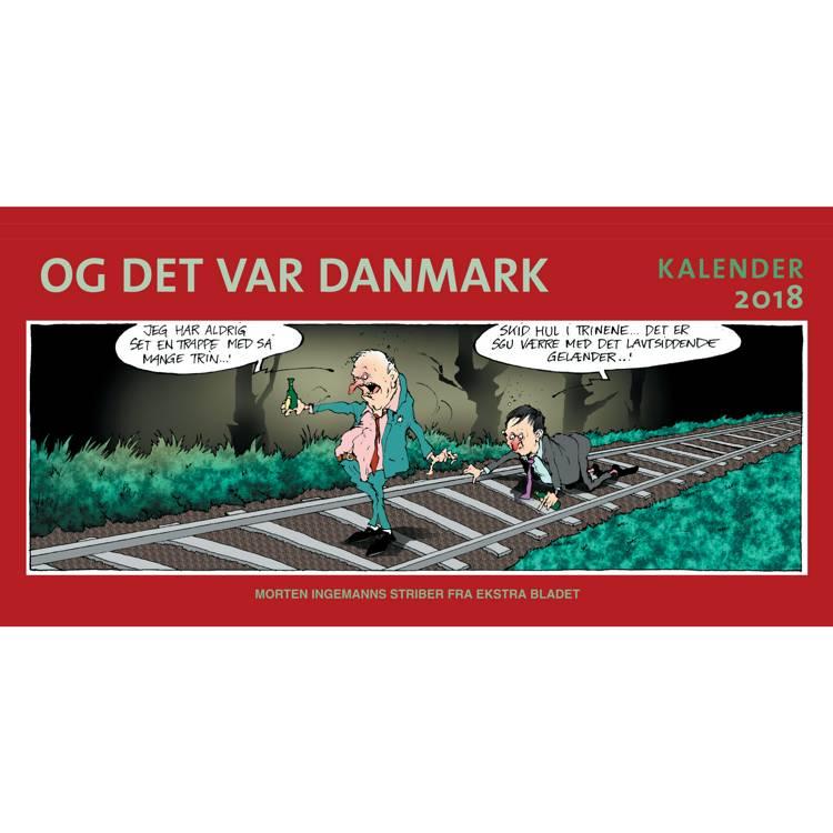 Og det var Danmark - kalender 2018 af Morten Ingemann