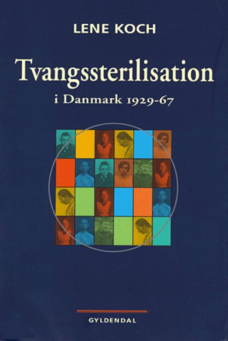 Tvangssterilisation i Danmark af Lene Koch