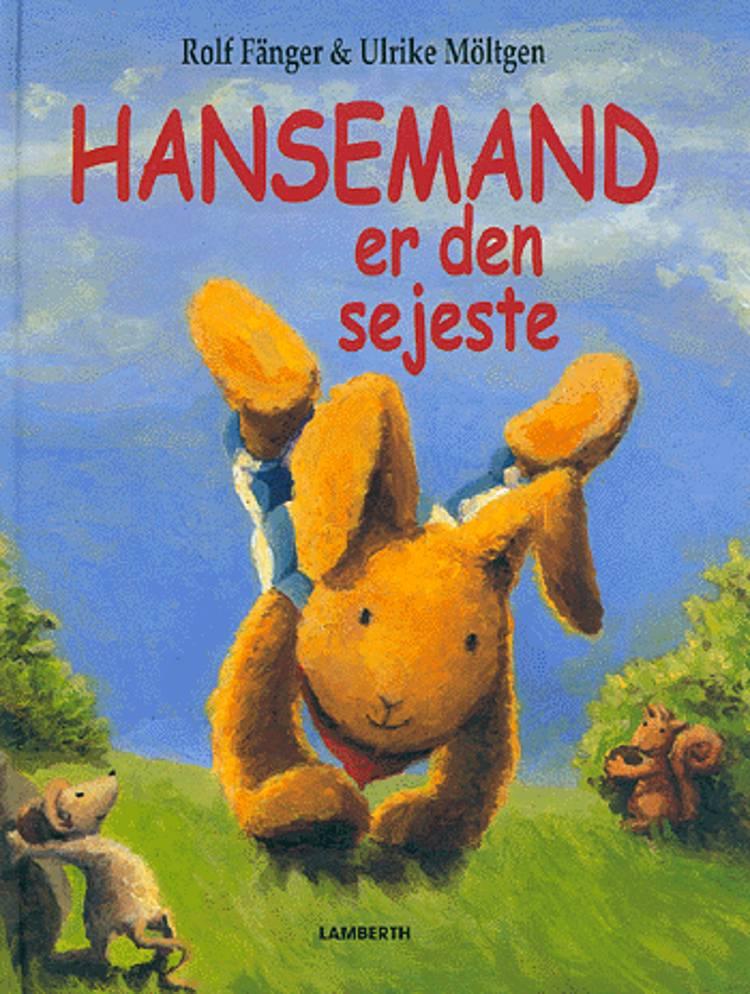 Hansemand er den sejeste af Rolf Fänger Ulrikke Möltgen