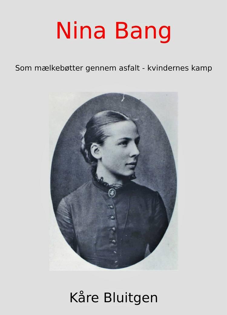 Nina Bang af Kåre Bluitgen