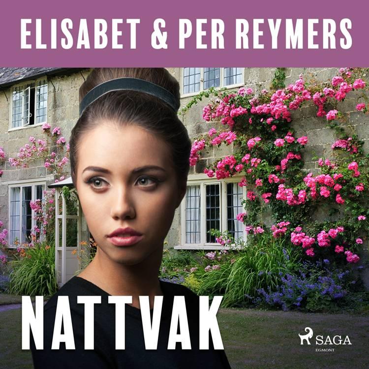 Nattvak af Elisabet Och Per Reymers