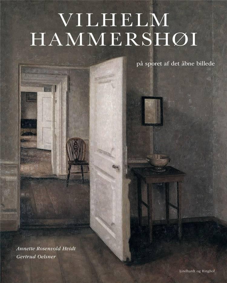 Vilhelm Hammershøi af Annette Rosenvold Hvidt