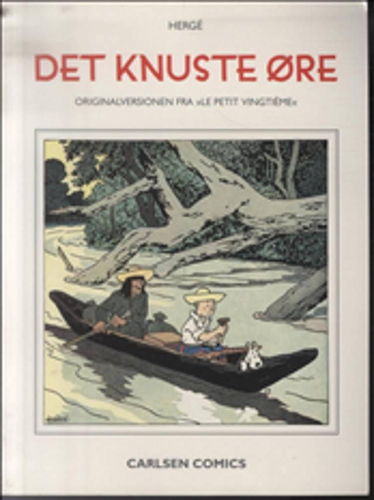 Det knuste øre - originalversionen fra Le petit vingtième af Hergé