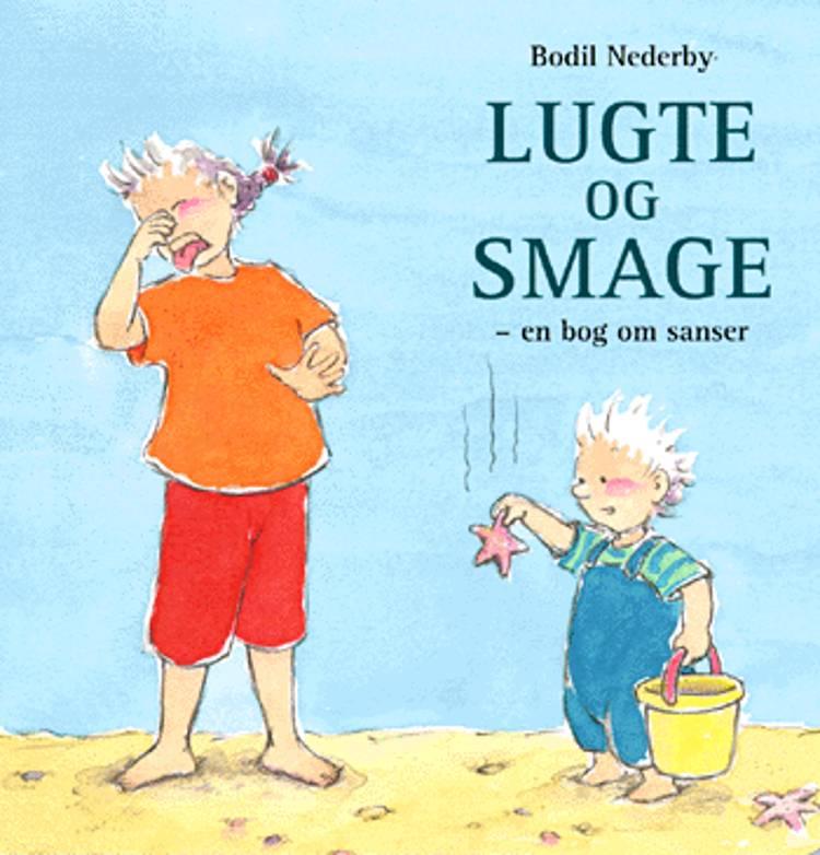 Lugte og smage af Bodil Nederby