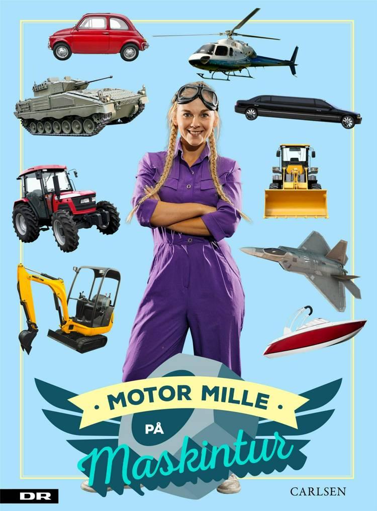 Motor Mille på maskintur, Mille Gori, Motor Mille, børnebog, børnebøger