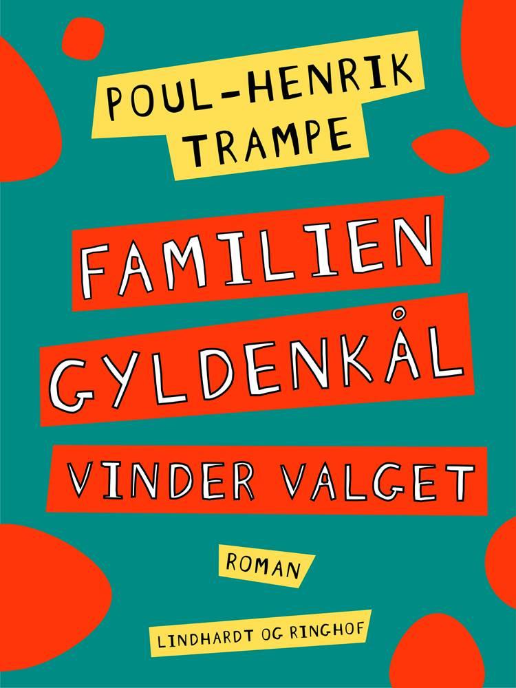 Familien Gyldenkål vinder valget af Poul-Henrik Trampe