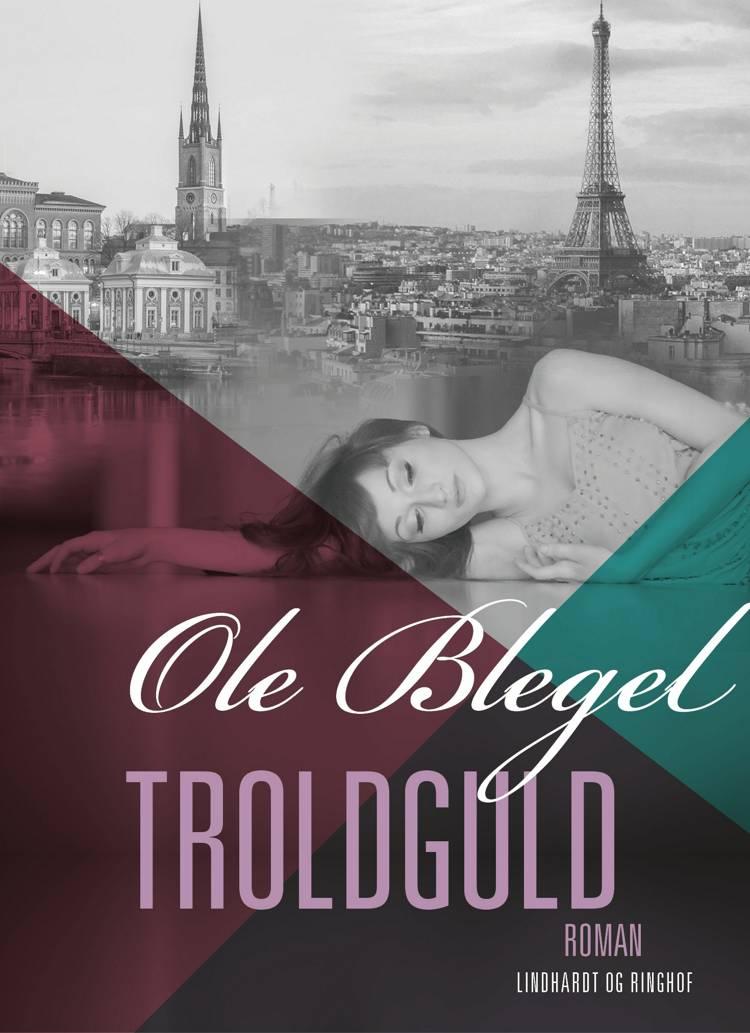 Troldguld af Ole Blegel