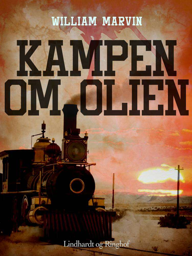 Kampen om olien af William Marvin