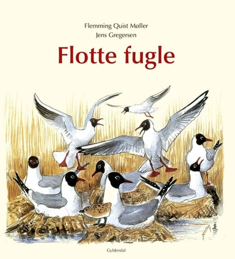 Flotte fugle af Flemming Quist Møller og Jens Gregersen