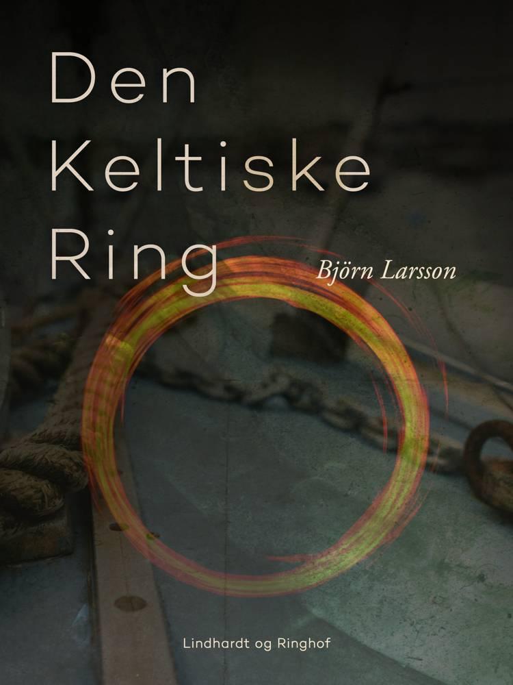 Den keltiske ring af Björn Larsson