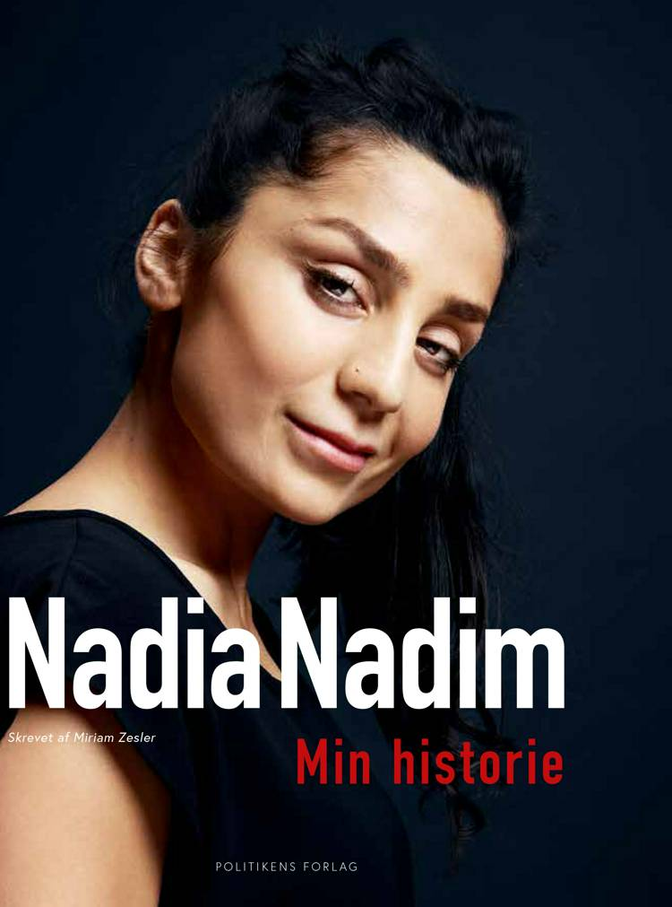 Nadia Nadim af Nadia Nadim, Miriam Zesler og Nadia Nadim i samarbejde med Zesler