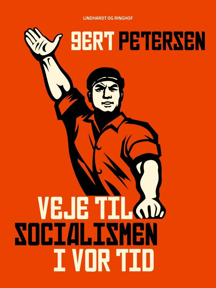 Veje til socialismen i vor tid af Gert Petersen