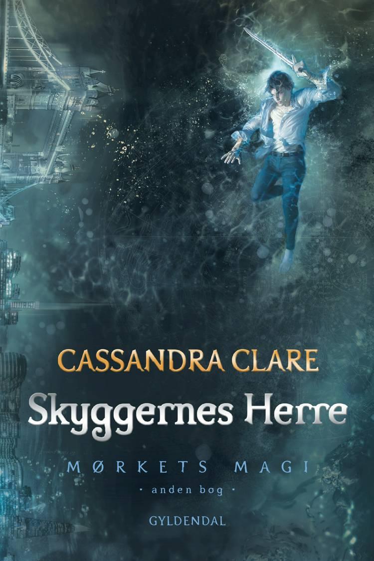 Mørkets magi 2 - Skyggernes herre af Cassandra Clare