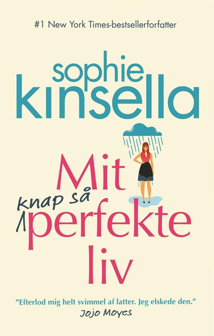 Mit knap så perfekte liv af Sophie Kinsella