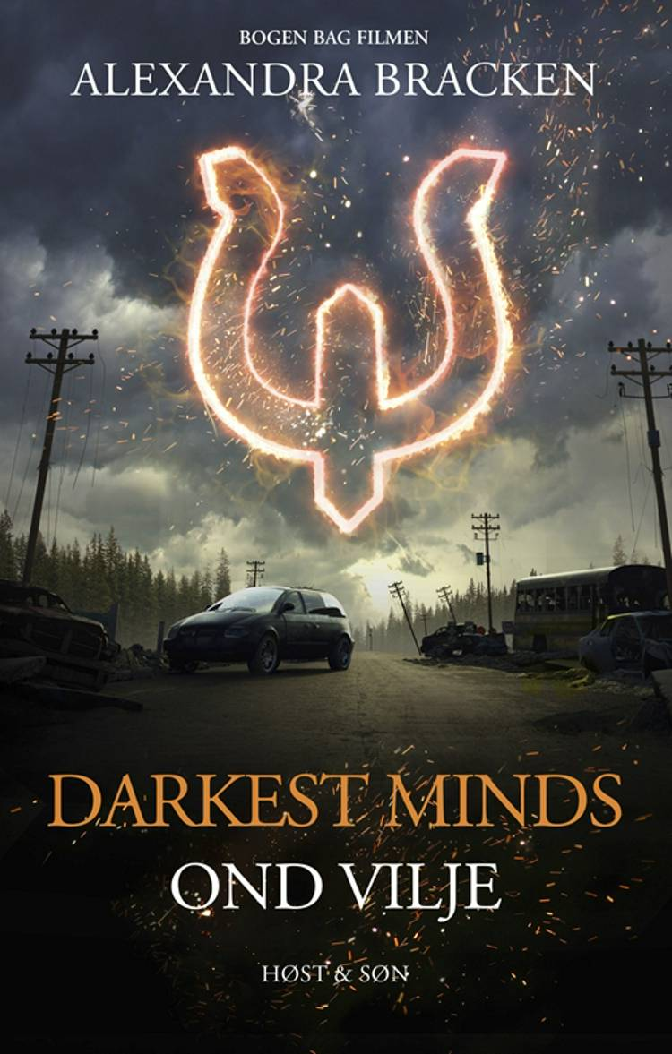 Darkest Minds - Ond vilje af Alexandra Bracken