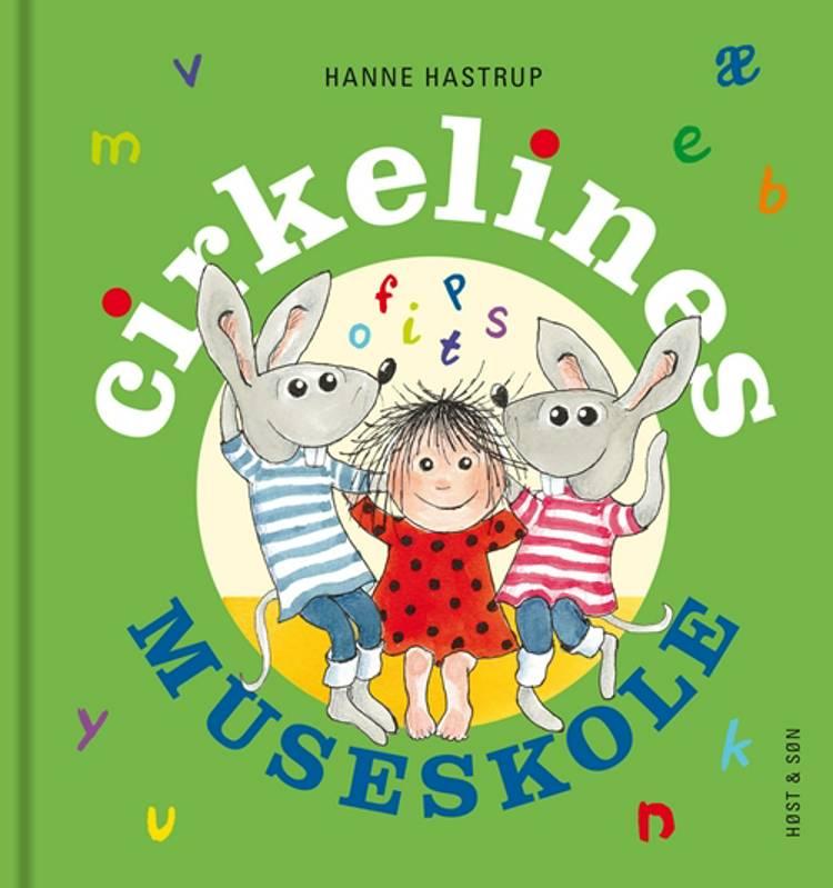 Cirkelines museskole. Mini af Hanne Hastrup