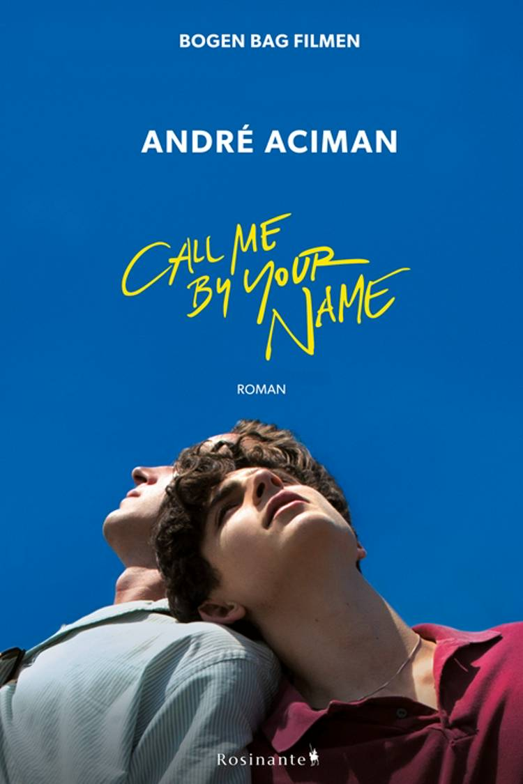 Call me by your name af André Aciman