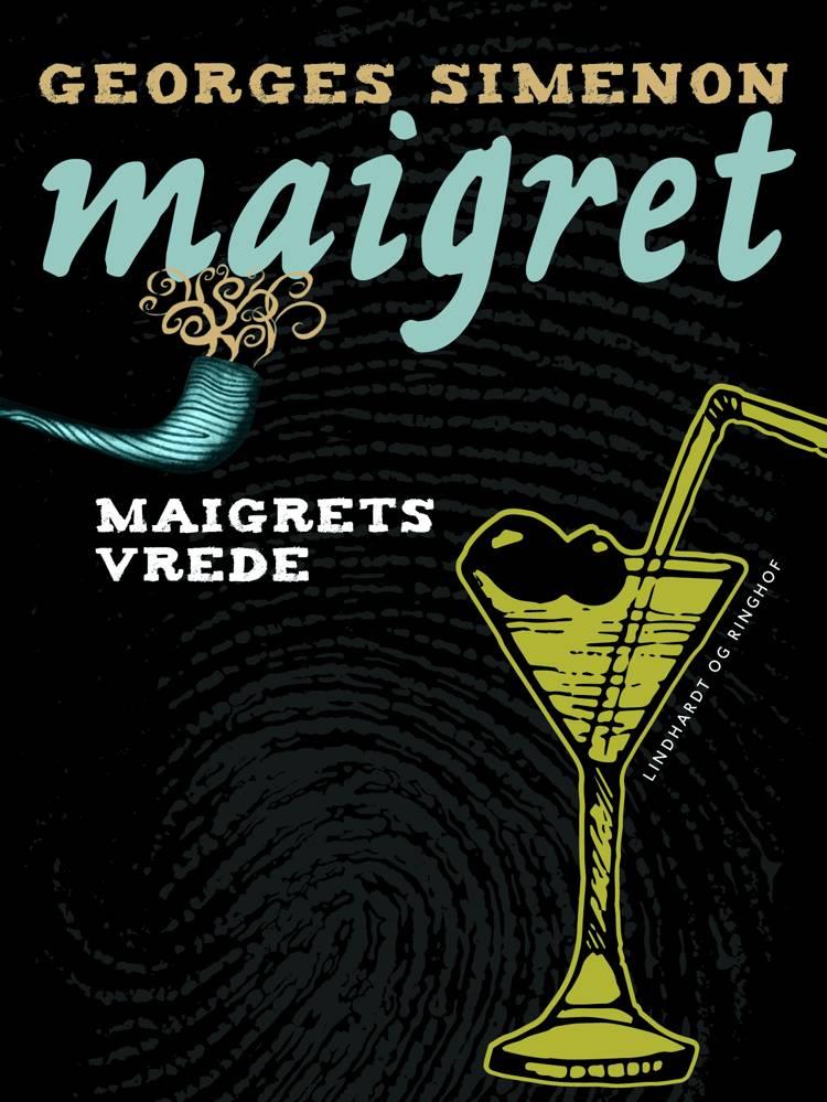 Maigrets vrede af Georges Simenon