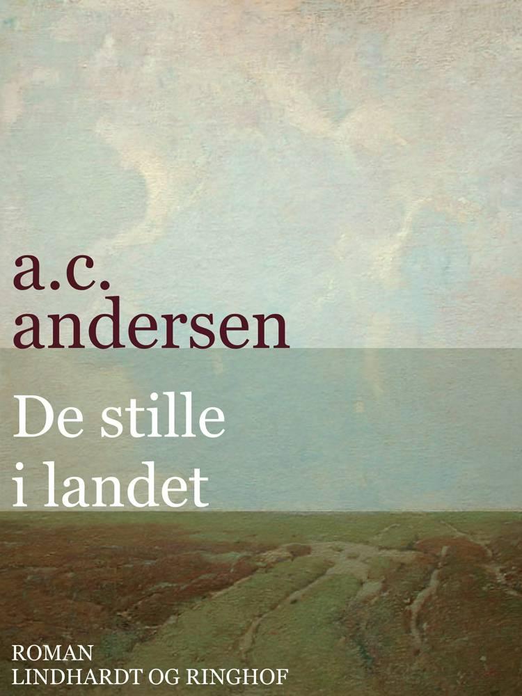 De stille i landet af A. C. Andersen og A.C. Andersen