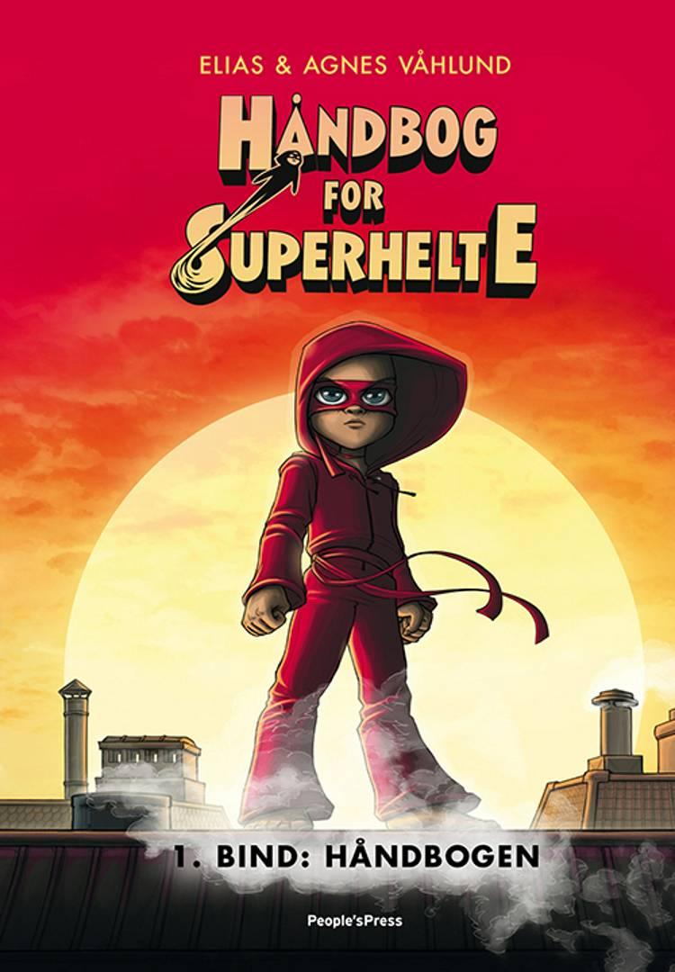 Håndbog for superhelte af Elias Våhlund, Agnes Våhlund og Elias